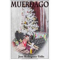 Muerdago. Jose Rodriguez Trillo